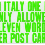 "Postcard reading ""In Italy one is only allowed eleven words per post card"""